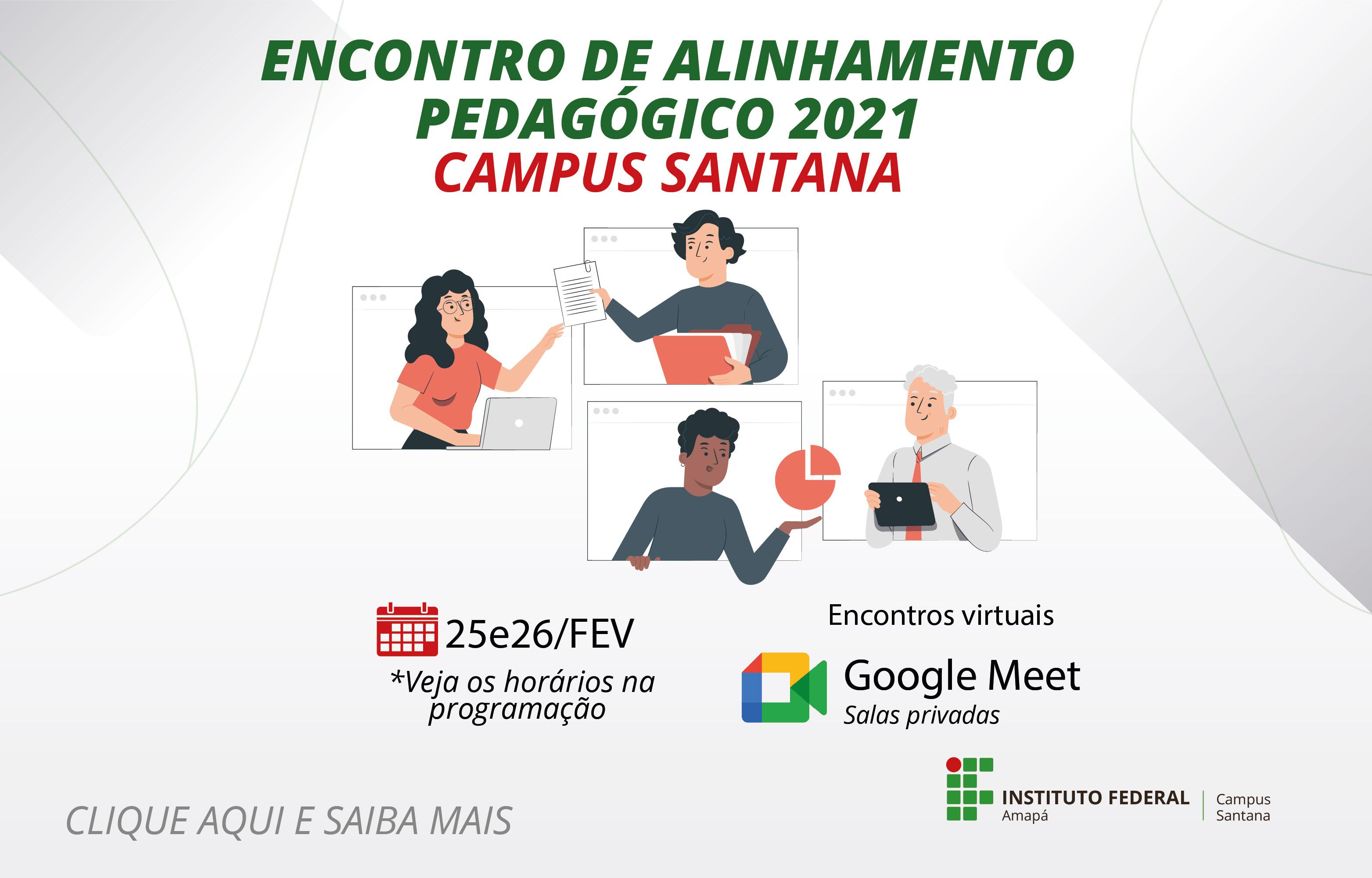 Agende-se: inicia, nesta quinta-feira, o encontro de alinhamento pedagógico do Campus Santana