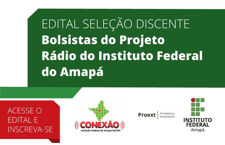 Confira o Edital Seleção Discente - Rádio Ifap
