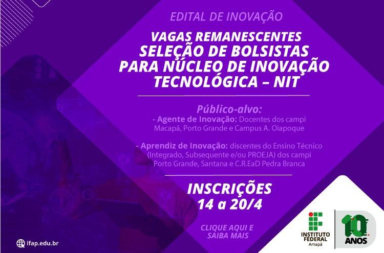 Novo edital de bolsas do Núcleo de Inovação Tecnológica abre inscrições